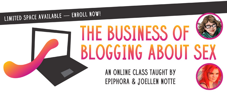 Learn how to be a sex blogging badass this October!