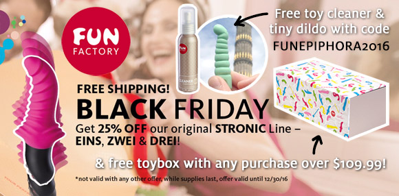 25% off Stronics, plus free toy cleaner, tiny dildo, and toybox at Fun Factory!